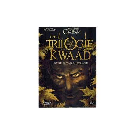 Trilogie van het kwaad 01 De beul van Portland 1e druk 2012