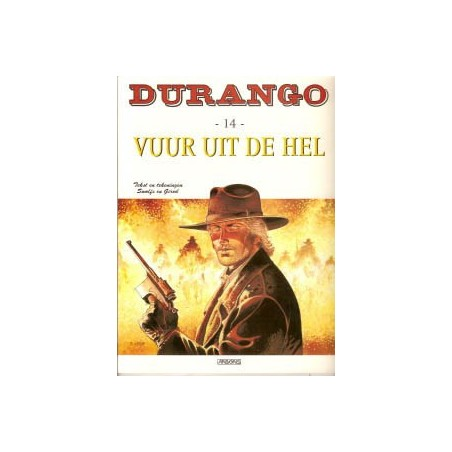 Durango 14 Vuur uit de hel 1e druk 2006