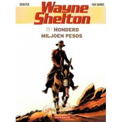 Wayne Shelton 11 Honderd miljoen pesos
