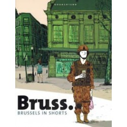 Bruss.<br>Brussels in shorts<br>Conz, Stedho, Mannaert e.a.