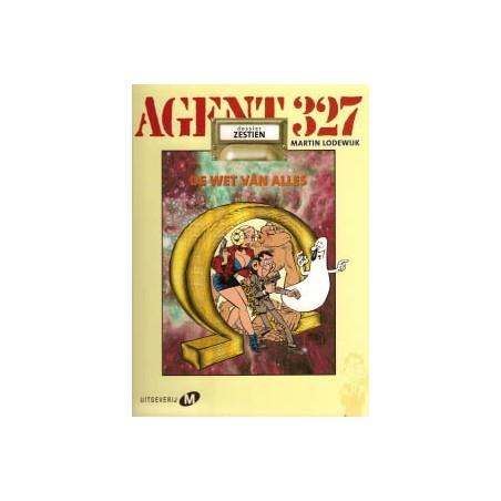 Agent 327 HC 16 De wet van alles 1e druk 2002