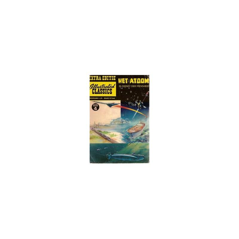 Illustrated Classics Extra Editie 04 Atoom in dienst mensheid