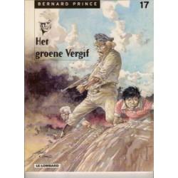 Bernard Prince 17 - Het groene vergif 1e druk 1999