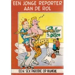 Kuifje Sexparodie Een jonge reporter aan de rol 1e druk