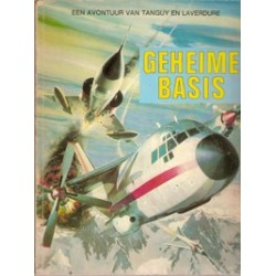 Tangy & Laverdure<br>07# Geheime basis<br>1e druk 1970 Helmond