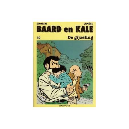 Baard en Kale 40 De gijzeling