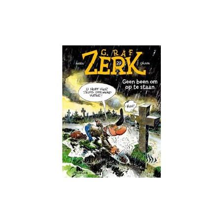 G. Raf Zerk  29 Geen been om op te staan