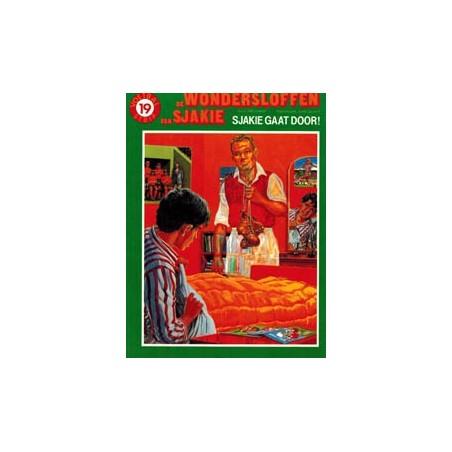 Wondersloffen van Sjakie 19 Sjakie gaat door! 1e druk 1990