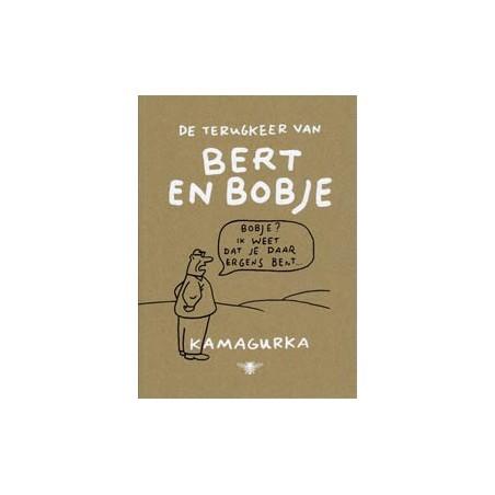 Kamagurka  De terugkeer van Bert en Bobje