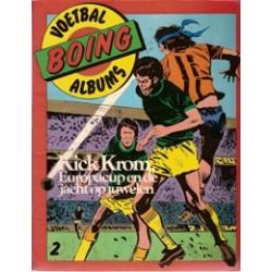 Boing albums Kick Krom 02 Europacup en de jacht op juwelen