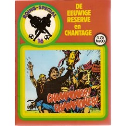 Boing special 16 De eeuwige reserve/chantage 1e druk 1987