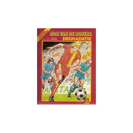Rob van de Rovers 06 Degradatie 1e druk 1982