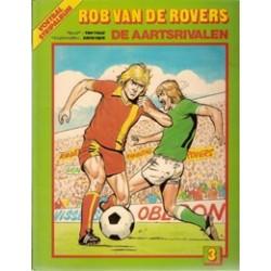 Rob van de Rovers 03 De aartsrivalen 1e druk 1981