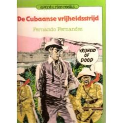 Avonturier-reeks 04 De Cubaanse vrijheidsstrijd HC 1e druk