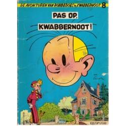 Robbedoes<br>08 Pas op, Kwabbernoot!<br>herdruk 1970