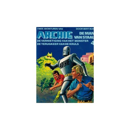 Archie de man van staal<br>II 04 De vernietiging van het monster