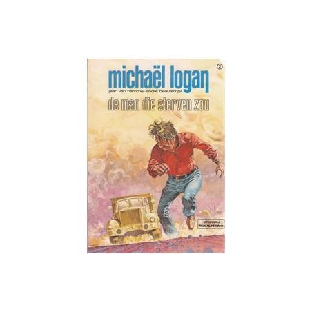 Michael Logan 02 De man die sterven zou 1e druk 1979