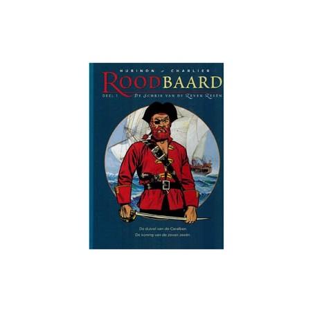 Roodbaard   integraal 01 HC De duivel van de Caraiben / De koning van de zeven zeeen (deel 1 & 2)