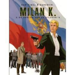 Milan K. 03 De oorlog van de Siloviki's