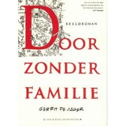 Familie Doorzon<br>Door zonder familie<br>beeldroman, autobiogra