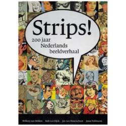 Strips!<br>200 Jaar Nederlands beeldverhaal HC
