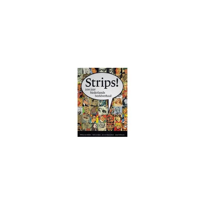 Strips! 200 Jaar Nederlands beeldverhaal HC