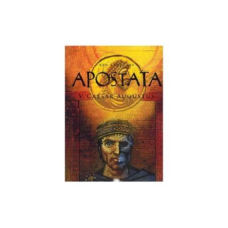 Apostata 05 Caesar Augustus 1e druk 2013