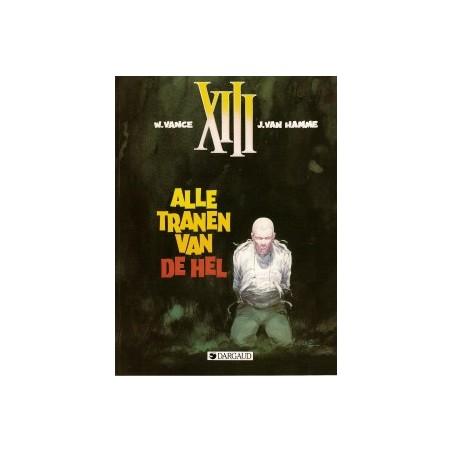 XIII 03 Alle tranen van de hel 1e druk 1986