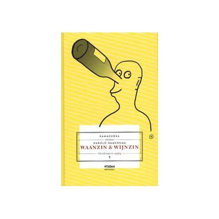 Kamagurka  ontmoet Harold Hamersma Waanzin & wijnzin HC