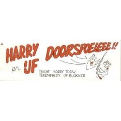 Harry en IJf Doorspoeleee!! 1e druk 1992