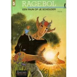 Ragebol 05 HC<br>Een Faun op je schouder