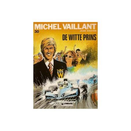Michel Vaillant 30 De witte prins 1e druk 1978
