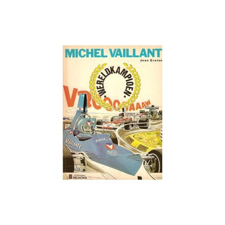 Michel Vaillant 26 Wereldkampioen herdruk Helmond