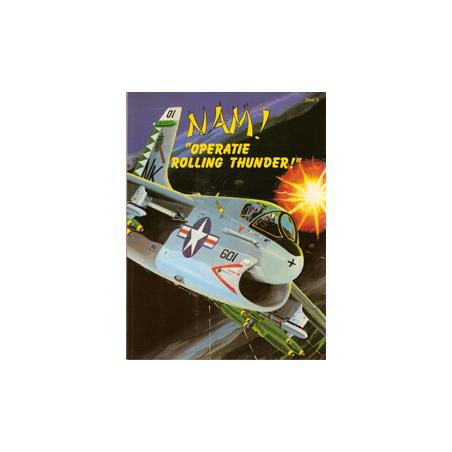 Nam! 05 Operatie Rolling Thunder! 1e druk 1988