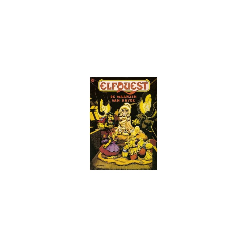 Elfquest 30 De waanzin van Rayek