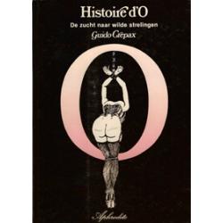 Crepax Histoire d'O 01 Zucht naar wilde strelingen HC 1e druk