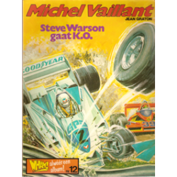Michel Vaillant 34 Steve Warson gaat K.O. 1e druk 1979