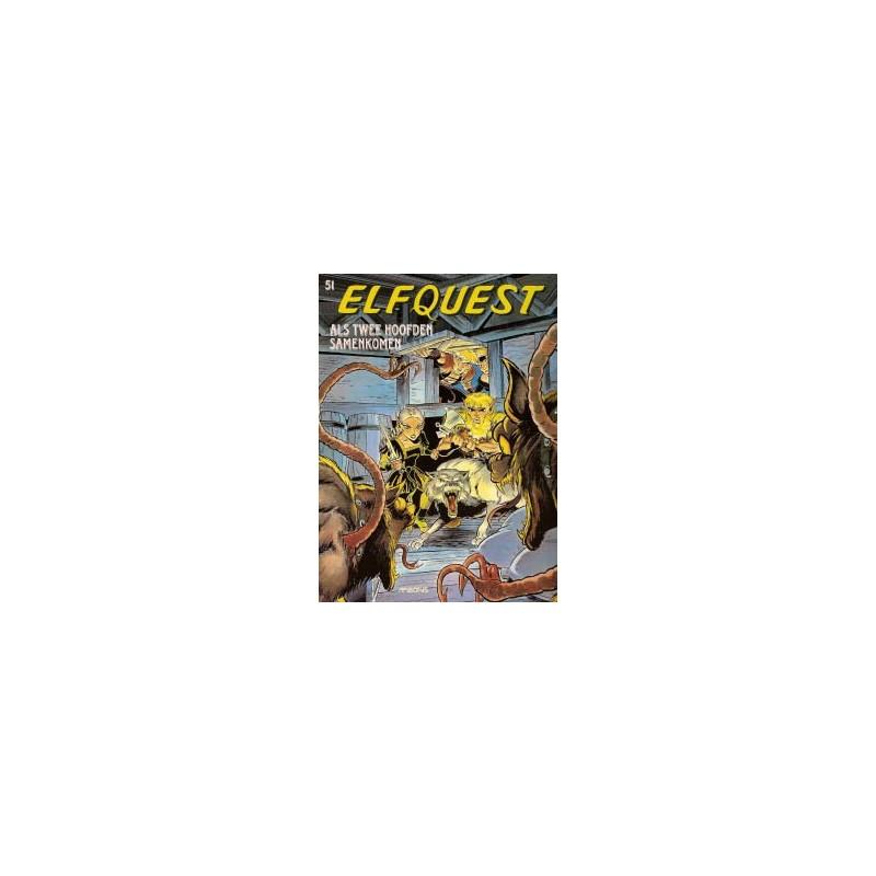 Elfquest 51 Als twee hoofden samenkomen 1e druk