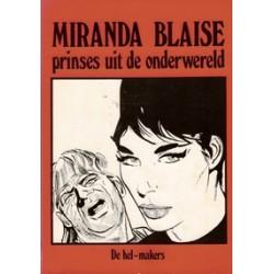 Miranda Blaise 16 De hel-makers 1e druk 1983