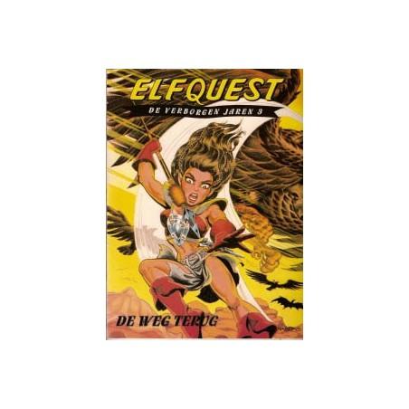 Elfquest De verborgen jaren 03 De weg terug 1e druk 1997