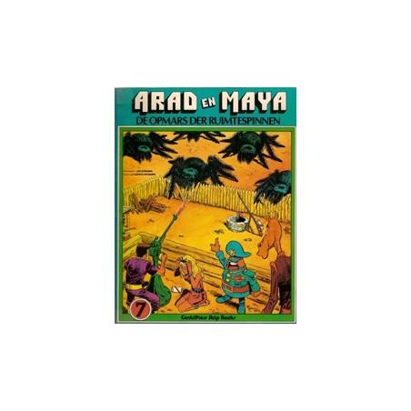 Arad en Maya 07 De opmars der ruimtespinnen 1e druk 1979