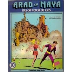 Arad en Maya 10 Pas op voor de Kris... 1e druk 1980