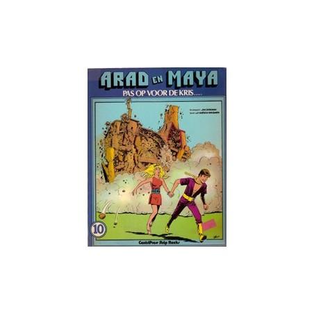 Arad en Maya 10% Pas op voor de Kris... 1e druk 1980