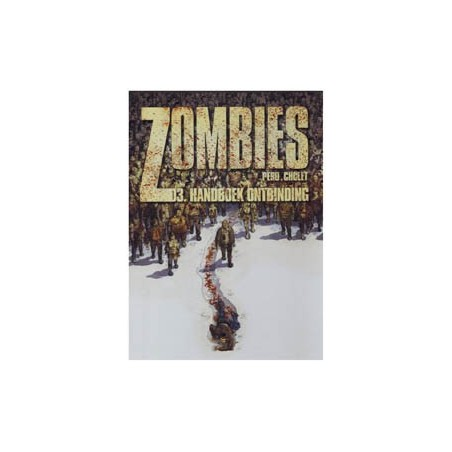 Zombies 03 HC Handboek ontbinding