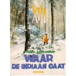 XIII<br>02 Waar de indiaan gaat<br>1e druk 1985