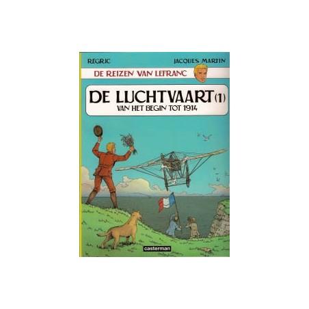 Lefranc  Reportages 01 De luchtvaart (1) van het begin tot 1914