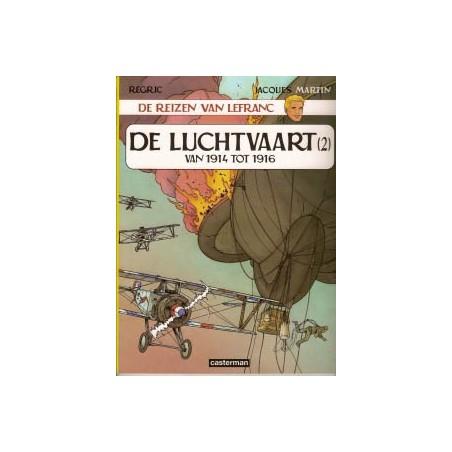 Lefranc  Reportages 02 De luchtvaart (2) van 1914 tot 1916