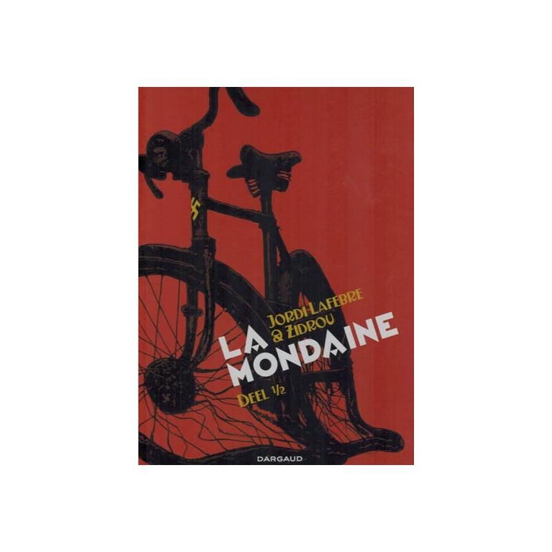 Lafebre strips HC La Mondaine deel 1 1e druk 2014