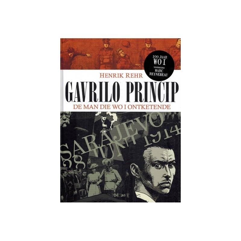 Rehr strips HC Gavrilo Princip De man die WOI ontketende