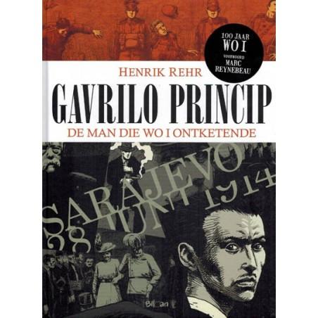 Rehr strips HC Gavrilo Princip De man die WOI ontketende 1e druk 2014